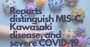 Reports distinguish MIS-C, Kawasaki disease and severe COVID-19 in children